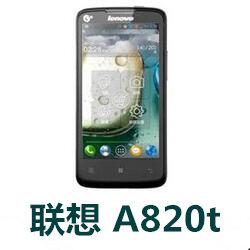 联想A820t定制版手机官方线刷固件S301_130206 ROM刷机包下载