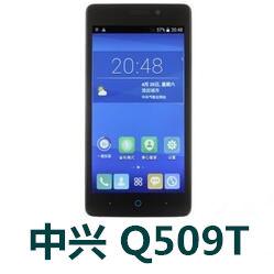 中兴Q509T手机官方固件ROM刷机包V1.0.0B36 Q5