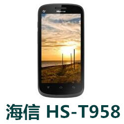 海信HS-T958官方线刷包_刷机包_解