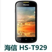 海信HS-T929官方线刷包_刷机包_解