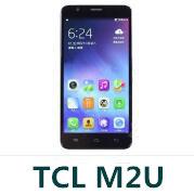 TCL M2U官方线刷包_TCL_M2U_V3.0固